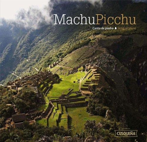 Machu Picchu Song of Stone