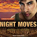 Shadow Force Series # 4, Night Moves: A Shadow Force Novel