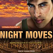 Shadow Force Series # 4, Night Moves: A Shadow Force Novel | Stephanie Tyler