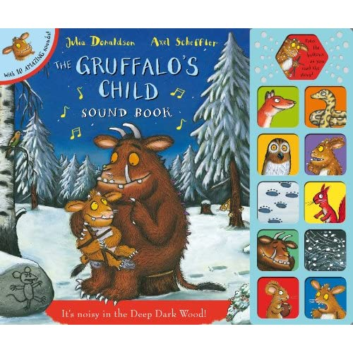 The Gruffalo's Child Sound Book: Julia Donaldson, Axel Scheffler