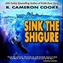 Sink the Shigure: Jack Tremain Submarine Thriller Audiobook by R. Cameron Cooke Narrated by Tim Campbell
