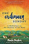 One Ordinary Sunday: A Meditation on...