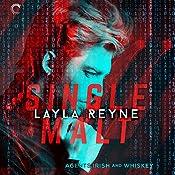 Single Malt: Agents Irish and Whiskey, Book 1   Layla Reyne