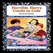 Horrible Harry Cracks the Code | [Suzy Kline]
