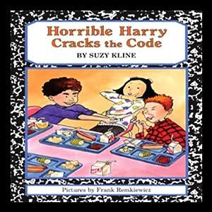 Horrible Harry Cracks the Code   [Suzy Kline]