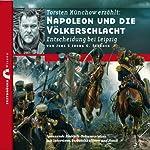 Napoleon und die Völkerschlacht: Entscheidung bei Leipzig (Zeitbrücke Wissen)   Joerg Fieback,Jens Fieback