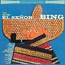 El Se�or Bing (Deluxe Edition)