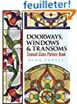 Doorways, Windows & Transoms: Stained...