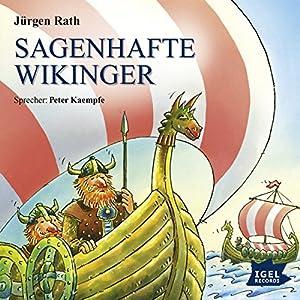 Sagenhafte Wikinger Hörbuch