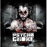 """Unraveling Chaosvon """"Psycho Choke"""""""