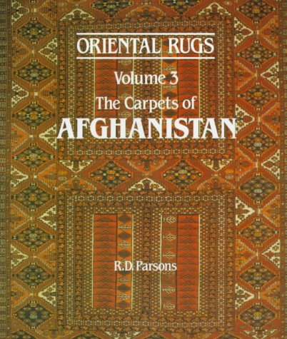Oriental Rugs Vol 3 The Carpets of Afghanistan