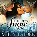 There's Snow Escape: BBW Paranormal Shape Shifter Romance: Paranormal Dating Agency Book 7 | Milly Taiden