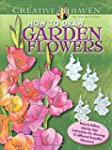 Creative Haven How to Draw Garden Flo...