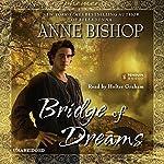 Bridge of Dreams: Ephemera, Book 3 | Anne Bishop