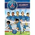Psg Academy T01: Une Equipe de R�ve