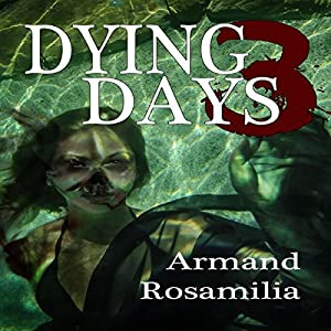 Dying Days 3 Audiobook