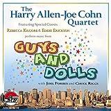 Harry Allen Guys & Dolls + Joe Cohn