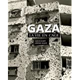 Gaza : La vie en cagepar Herv Kempf