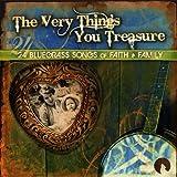 echange, troc Various Artists - Very Things You Treasure: 24 Bluegrass Songs