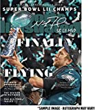 "Nick Foles Philadelphia Eagles Super Bowl LII Champions Autographed February 15, 2018 Sports Illustrated Magazine with""SB LII MVP"" Inscription - Limited Edition of 52 - Fanatics Authentic Certified"