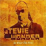 echange, troc Stevie Wonder - So What the Fuss Pt 1