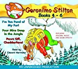 Geronimo Stilton: Books 4-6: #4: I'm Too Fond of My Fur; #5: Four Mice Deep in the Jungle; #6: Paws Off, Cheddarface! (Geronimo Stilton (2 in 1 Audio))