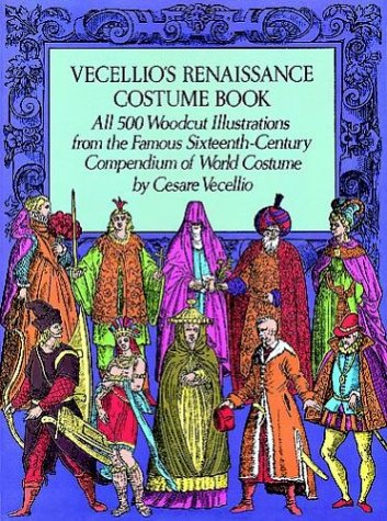 Vecellio's Renaissance Costume Book (Dover Pictorial Archives)