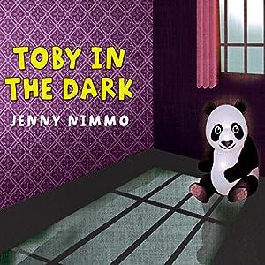 Toby in the Dark Audiobook