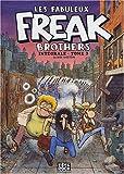 echange, troc Gilbert Shelton - Les Fabuleux Freak Brothers, Tome 3 :