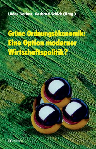 http://www.amazon.de/Gr%C3%BCne-Ordnungs%C3%B6konomik-Option-moderner-Wirtschaftspolitik/dp/3895182907/ref=sr_1_6?s=books&ie=UTF8&qid=1433457148&sr=1-6