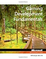 98-374 MTA Gaming Development Fundamentals