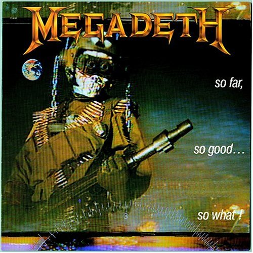 Megadeth - So Far...so Good...so What - Zortam Music