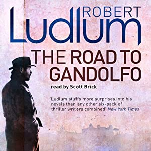 The Road to Gandolfo | [Robert Ludlum]