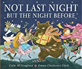 Colin McNaughton Not Last Night but the Night Before