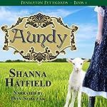 Aundy: Pendleton Petticoats, Volume 1 | Shanna Hatfield
