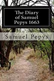The Diary of Samuel Pepys 1663