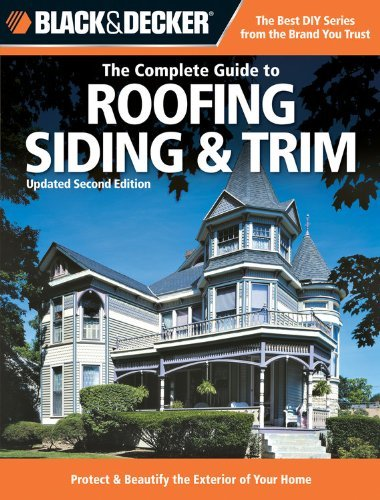 black-decker-complete-guide-to-roofing-siding-trim-how-to-protect-beautify-the-exterior-of-your-home