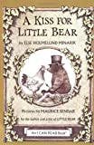 img - for A Kiss for Little Bear (An I Can Read Book) book / textbook / text book