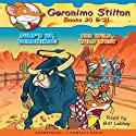Geronimo Stilton #20 and #21: Surf's Up, Geronimo & The Wild Wild West (       UNABRIDGED) by Geronimo Stilton Narrated by Bill Lobley