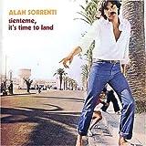 Sienteme It's Time to Land by Alan Sorrenti