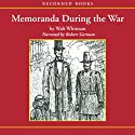 Memoranda During the War Audiobook by Walt Whitman Narrated by Robert Gorman