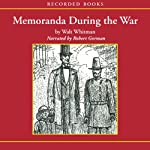 Memoranda During the War | Walt Whitman