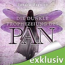 Die dunkle Prophezeiung des Pan (Die Pan-Trilogie 2) Hörbuch von Sandra Regnier Gesprochen von: Daniel Montoya, Anne Düe