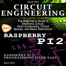 Circuit Engineering & Raspberry Pi 2 Audiobook by  Solis Tech Narrated by Millian Quinteros