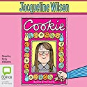 Cookie (       UNABRIDGED) by Jacqueline Wilson Narrated by Finty Williams