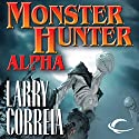 Monster Hunter Alpha (       UNABRIDGED) by Larry Correia Narrated by Oliver Wyman