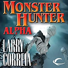 Monster Hunter Alpha Audiobook by Larry Correia Narrated by Oliver Wyman