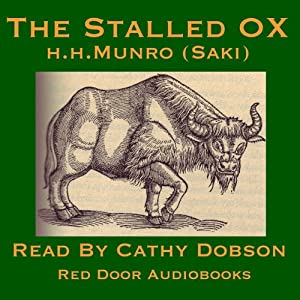 The Stalled Ox: A Short Story by Saki | [Hector Hugh Munro]