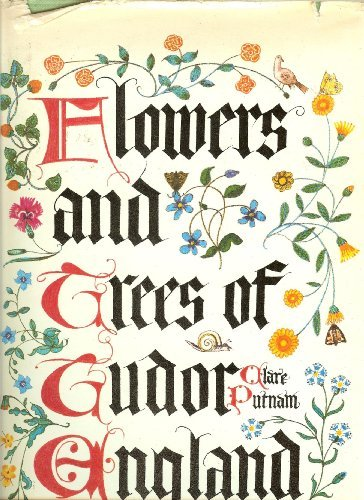 Flowers and Trees of Tudor England