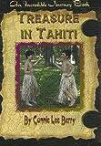 Treasure in Tahiti (Incredible Journey Books)